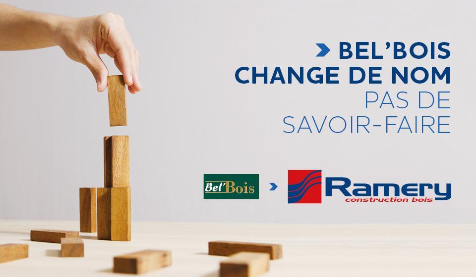 Bel'Bois devient Ramery construction bois